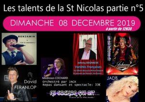 Les talents de la St Nicolas partie n°5 / Dimanche 08 décembre 2019 (cliquez ici pour plus d'info)