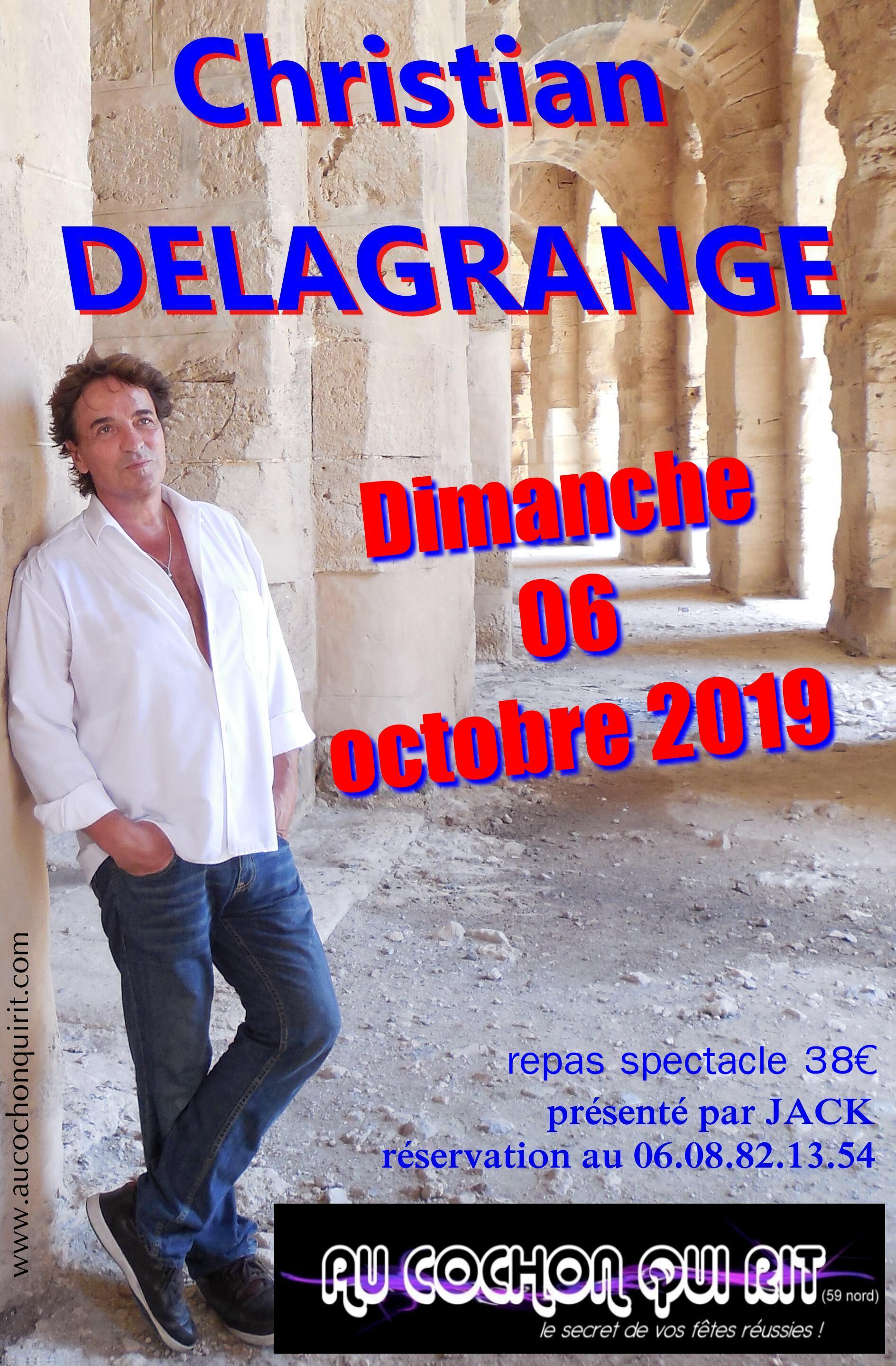 CHRISTIAN DELAGRANGE Dimanche 06 octobre 2019 (cliquez ici pour plus d'info)